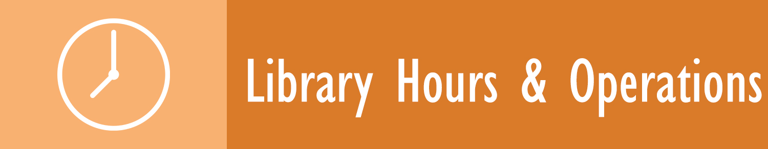 Library Hours and Operations